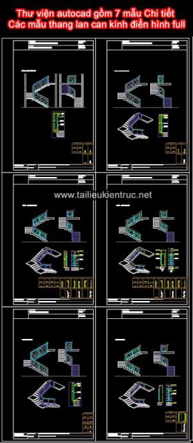 Thư viện autocad gồm 7 mẫu Chi tiết Các mẫu thang lan can kính điển hình full