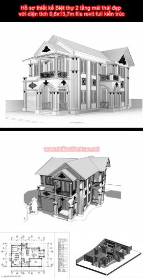 Hồ sơ thiết kế Biệt thự 2 tầng mái thái đẹp với diện tích 9,6x13,7m file revit full kiến trúc