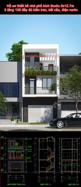Hồ sơ thiết kế nhà phố kích thước 5x12.7m 3 tầng 138 đầy đủ kiến trúc, kết cấu, điện nước