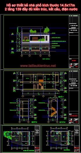 Hồ sơ thiết kế nhà phố kích thước 14.5x17m 2 tầng 139 đầy đủ kiến trúc, kết cấu, điện nước
