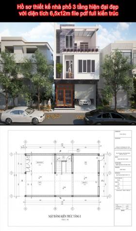 Hồ sơ thiết kế nhà phố 3 tầng hiện đại đẹp với diện tích 6,5x12m file pdf full kiến trúc