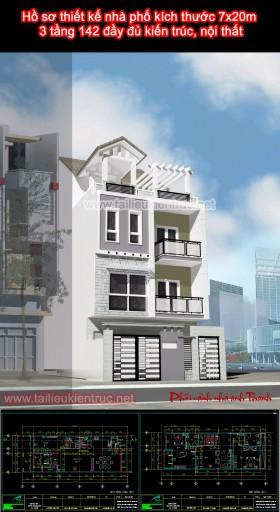 Hồ sơ thiết kế nhà phố kích thước 7x20m 3 tầng 142 đầy đủ kiến trúc, nội thất