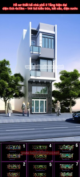 Hồ sơ thiết kế nhà phố 3 Tầng hiện đại diện tích 4x19m - 144 full kiến trúc, kết cấu, điện nước