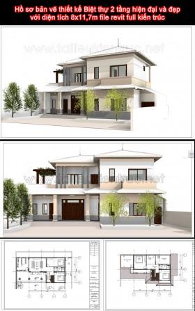 Hồ sơ bản vẽ thiết kế Biệt thự 2 tầng hiện đại và đẹp với diện tích 8x11,7m file revit full kiến trúc