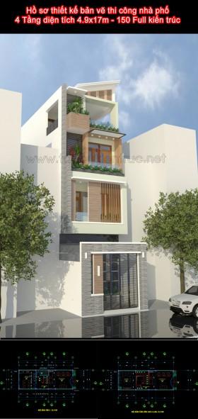 Hồ sơ thiết kế bản vẽ thi công nhà phố 4 Tầng lệch diện tích 4.9x17m - 150 Full kiến trúc