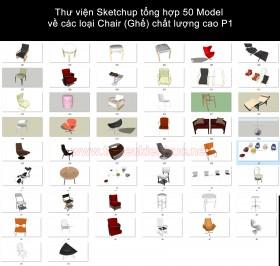 Thư viện Sketchup tổng hợp 50 Model về các loại Chair (Ghế) chất lượng cao P1