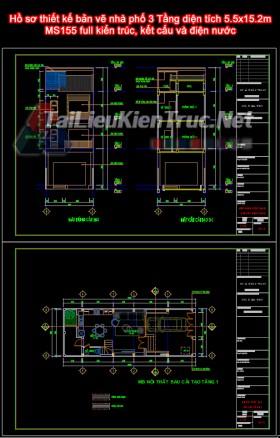 Hồ sơ thiết kế bản vẽ nhà phố 3 Tầng diện tích 5.5x15.2m - 155 full kiến trúc, kết cấu và điện nước