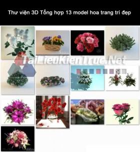 Thư viện 3D Tổng hợp 13 model hoa trang trí đẹp