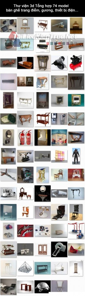 Thư viện 3d Tổng hợp 74 model  bàn ghế trang điểm, gương, thiết bị điện...