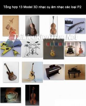 Tổng hợp 13 Model 3D nhạc cụ âm nhạc các loại P2