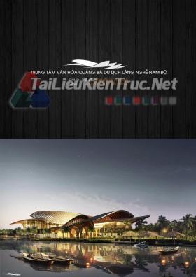 Đồ án tốt nghiệp kiến trúc - Trung tâm văn hóa quảng bá du lịch làng nghề Nam Bộ