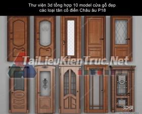 Thư viện 3d tổng hợp 10 model cửa gỗ đẹp các loại tân cổ điển Châu âu P18