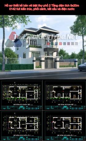 Hồ sơ thiết kế bản vẽ biệt thự phố 2 Tầng diện tích 9x20m - 0142 full kiến trúc, phối cảnh, kết cấu và điện nước