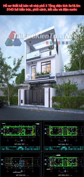 Hồ sơ thiết kế bản vẽ nhà phố 3 Tầng diện tích 5x18.5m 159 full kiến trúc, phối cảnh, kết cấu và điện nước