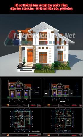 Hồ sơ thiết kế bản vẽ biệt thự phố 2 Tầng diện tích 9.2x9.6m - 0143 full kiến trúc, phối cảnh