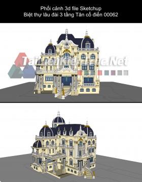 Phối cảnh 3d file Sketchup Biệt thự lâu đài 3 tầng Tân cổ điển 00062