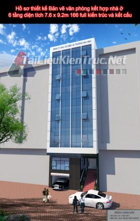 Hồ sơ thiết kế Bản vẽ văn phòng kết hợp nhà ở 6 tầng diện tích 7.6 x 9.2m 166 full kiến trúc và kết cấu