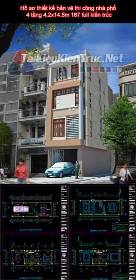 Hồ sơ thiết kế bản vẽ thi công nhà phố 4 tầng 4.2x14.5m 167 full kiến trúc