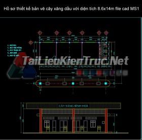Hồ sơ thiết kế bản vẽ cây xăng dầu với diện tích 8.6x14m file cad MS1
