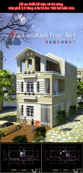 Hồ sơ thiết kế bản vẽ thi công nhà phố 2.5 tầng 4.8x12.6m 168 full kiến trúc