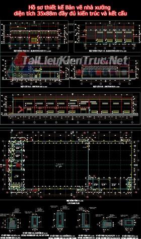 Hồ sơ thiết kế Bản vẽ nhà xưởng diện tích 35x88m đầy đủ kiến trúc và kết cấu