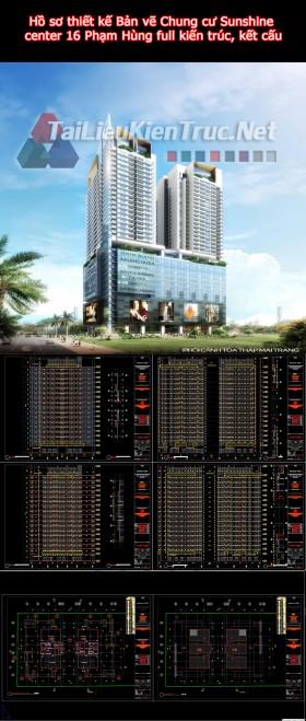 Hồ sơ thiết kế Bản vẽ Chung cư Sunshine center 16 Phạm Hùng full kiến trúc, kết cấu