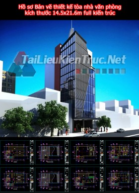 Hồ sơ Bản vẽ thiết kế tòa nhà văn phòng kích thước 14.5x21.6m full kiến trúc