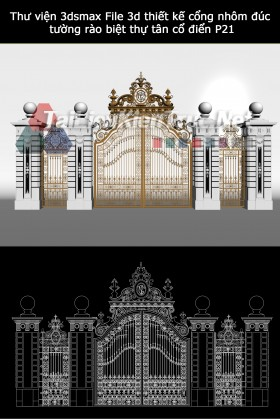 Thư viện 3dsmax File 3d thiết kế cổng nhôm đúc, tường rào biệt thự tân cổ điển P21