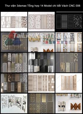 Thư viện 3dsmax Tổng hợp 14 Model chi tiết Vách CNC 006