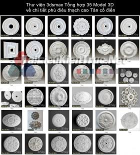 Thư viện 3dsmax Tổng hợp 35 Model 3D về chi tiết phù điêu thạch cao Tân cổ điển