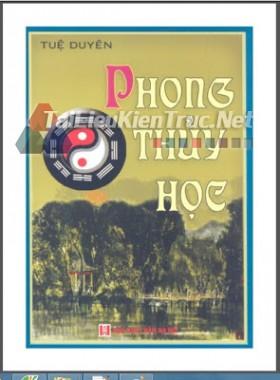 Sách phong thủy-  Phong thủy học tác giả Tuệ Duyên
