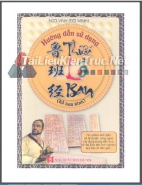 Sách Hướng dẫn sử dụng thước Lỗ Ban Ths. Nguyễn Mạnh Linh