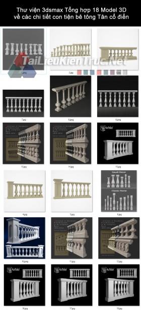 Thư viện 3dsmax Tổng hợp 18 Model 3D về các chi tiết con tiện bê tông Tân cổ điển