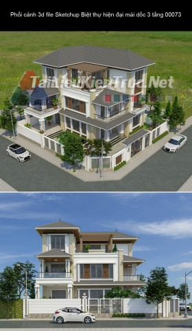 Phối cảnh 3d file Sketchup Biệt thự hiện đại 3 tầng mái dốc 00073