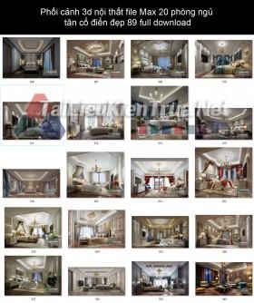 Phối cảnh 3d nội thất file Max 20 phòng ngủ tân cổ điển đẹp 89 full download