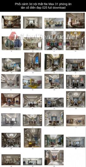 Phối cảnh 3d nội thất file Max 31 phòng ăn tân cổ điển đẹp 025 full download