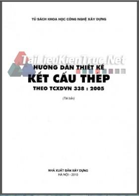 Hướng dẫn thiết kế kết cấu thép theo TCXDVN 338-2005