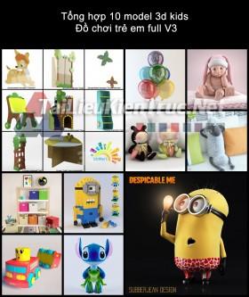 Tổng hợp 10 model 3d kids - Đồ chơi trẻ em full V3
