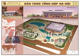 Đồ án tốt nghiệp KTS Bảo tàng tổng hợp Hà Nội