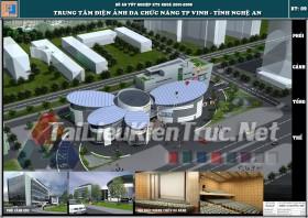 Đồ án tốt nghiệp KTS Trung tâm điện ảnh đa chức năng TP Vinh- Nghệ An