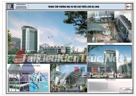 Đồ án tốt nghiệp KTS Trung tâm thương mại và hội chợ triển lãm Hạ Long