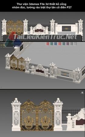 Thư viện 3dsmax File 3d thiết kế cổng nhôm đúc, tường rào biệt thự tân cổ điển P27
