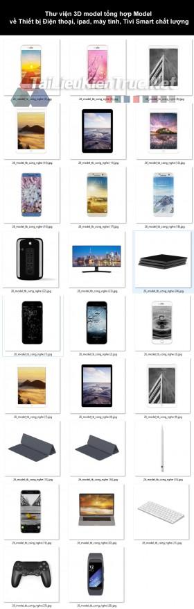 Thư viện 3d tổng hợp 26 model về thiết bị Điện thoại, Ipad, Máy tính, Tivi smart chất lượng