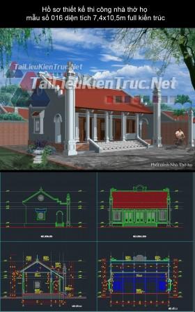 Hồ sơ thiết kế thi công nhà thờ họ mẫu số 016 diện tích 7,4x10,5m full kiến trúc