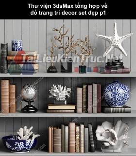 Thư viện 3dsMax tổng hợp về đồ trang trí decor set đẹp p1