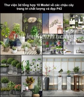 Thư viện 3d tổng hợp 10 Model về các chậu cây trang trí chất lượng và đẹp P42
