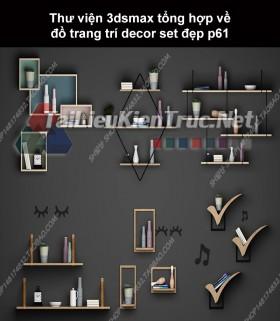 Thư viện 3dsMax tổng hợp về đồ trang trí decor set đẹp p61