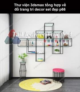 Thư viện 3dsMax tổng hợp về đồ trang trí decor set đẹp p66