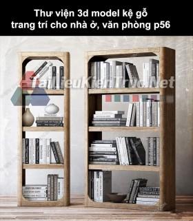 Thư viện 3d model kệ gỗ trang trí cho nhà ở, văn phòng P56