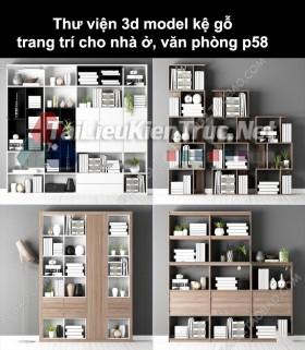 Thư viện 3d model kệ gỗ trang trí cho nhà ở, văn phòng P58